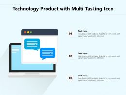 Technology Product With Multi Tasking Icon