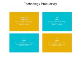 Technology Productivity Ppt Powerpoint Presentation Layouts Slide Cpb