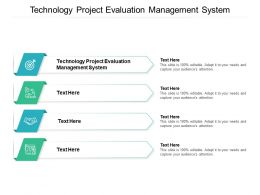 Technology Project Evaluation Management System Ppt Powerpoint Presentation Gallery Aids Cpb