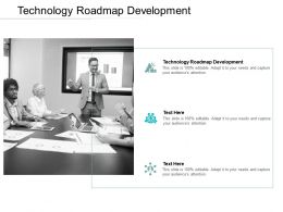 Technology Roadmap Development Ppt Powerpoint Presentation Model Deck Cpb