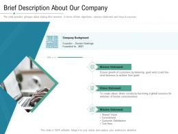 Technology Service Provider Solutions Brief Description About Our Company Ppt Ideas
