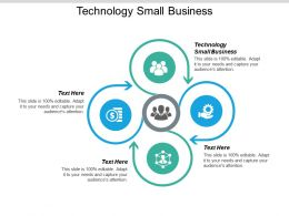 Technology Small Business Ppt Powerpoint Presentation Gallery Graphics Cpb