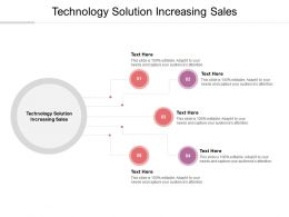 Technology Solution Increasing Sales Ppt Powerpoint Presentation Portfolio Clipart Cpb