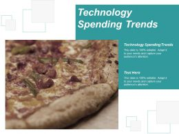 Technology Spending Trends Ppt Powerpoint Presentation Slides Background Images Cpb