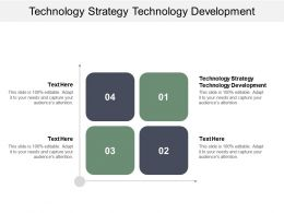 Technology Strategy Technology Development Ppt Powerpoint Presentation Styles Styles Cpb