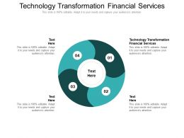 Technology Transformation Financial Services Ppt Powerpoint Presentation Styles Graphics Pictures Cpb