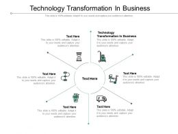 Technology Transformation In Business Ppt Powerpoint Presentation Layouts Outline Cpb