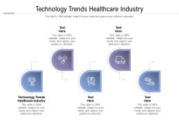 Technology Trends Healthcare Industry Ppt Powerpoint Presentation Inspiration Visuals Cpb