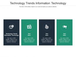 Technology Trends Information Technology Ppt Powerpoint Presentation Model Show Cpb