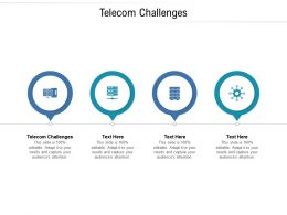 Telecom Challenges Ppt Powerpoint Presentation Infographic Template Slideshow Cpb