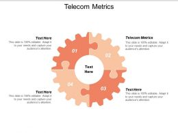 Telecom Metrics Ppt Powerpoint Presentation Summary Slide Download Cpb