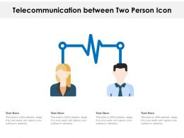 Telecommunication Between Two Person Icon