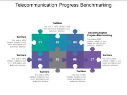 Telecommunication Progress Benchmarking Ppt Powerpoint Presentation Summary Example Introduction Cpb