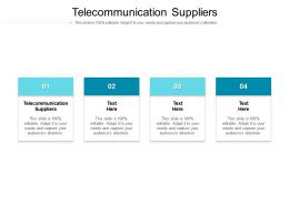 Telecommunication Suppliers Ppt Powerpoint Presentation Show Images Cpb