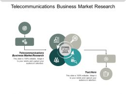 Telecommunications Business Market Research Ppt Powerpoint Presentation Gallery Graphic Images Cpb