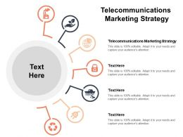 Telecommunications Marketing Strategy Ppt Powerpoint Presentation Outline Summary Cpb