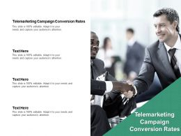 Telemarketing Campaign Conversion Rates Ppt Powerpoint Presentation Inspiration Smartart Cpb