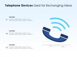 Telephone Devices Used For Exchanging Ideas