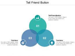 Tell A Friend Button Ppt Powerpoint Presentation Icon Infographic Template Cpb