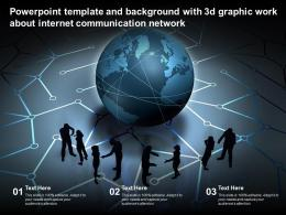 Template And Background With 3d Graphic Work About Internet Communication Network