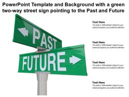 Template And Background With A Green Two Way Street Sign Pointing To The Past And Future