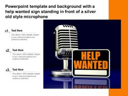 Template And Background With A Help Wanted Sign Standing In Front Of A Silver Old Style Microphone