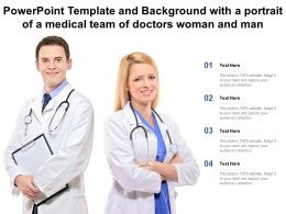 Template And Background With A Portrait Of A Medical Team Of Doctors Woman And Man