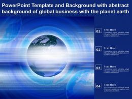 Template And Background With Abstract Background Of Global Business With The Planet Earth