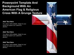 Template And Background With An American Flag And Religious Cross With A Grunge Texture