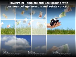 Template And Background With Business Collage Invest In Real Estate Concept Ppt Powerpoint