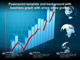 Template And Background With Business Graph With Arrow Show Growth Ppt Powerpoint