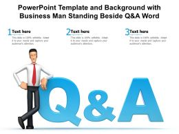 Template And Background With Business Man Standing Beside Q And A Word Ppt Powerpoint