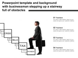 Template And Background With Businessman Stepping Up A Stairway Full Of Obstacles
