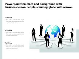 Template And Background With Businessperson People Standing Globe With Arrows
