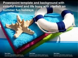Template And Background With Colorful Towel And Life Buoy With Starfish On Summer Fun Holidays