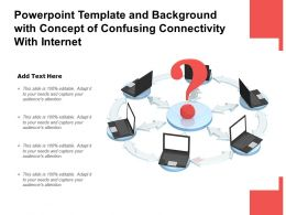 Template And Background With Concept Of Confusing Connectivity With Internet