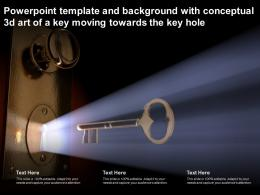 Template And Background With Conceptual 3d Art Of A Key Moving Towards The Key Hole