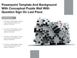 Template And Background With Conceptual Puzzle Wall With Question Sign On Last Piece