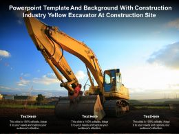 Template And Background With Construction Industry Yellow Excavator At Construction Site