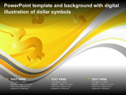 Template And Background With Digital Illustration Of Dollar Symbols Ppt Powerpoint
