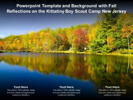 Template And Background With Fall Reflections On The Kittatiny Boy Scout Camp New Jersey