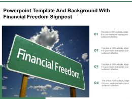Template And Background With Financial Freedom Signpost Ppt Powerpoint