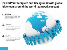 Template And Background With Global Blue Team Around The World Teamwork Concept