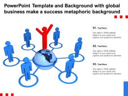 Template And Background With Global Business Make A Success Metaphoric Background