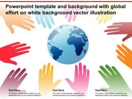 Template And Background With Global Effort On White Background Vector Illustration