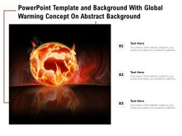 Template And Background With Global Warming Concept On Abstract Background