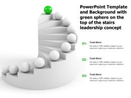 Template And Background With Green Sphere On The Top Of The Stairs Leadership Concept