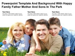 Template And Background With Happy Family Father Mother And Sons In The Park