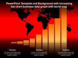 Template And Background With Increasing Bar Chart Business Data Graph With World Map
