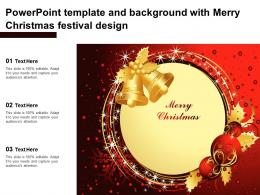 Template And Background With Merry Christmas Festival Design Ppt Powerpoint